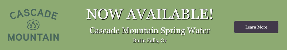 Cascade mountain spring water is now available at the water store
